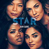 "For Sure (From ""Star"" Season 3) de Star Cast"