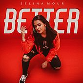 Better by Selina Mour