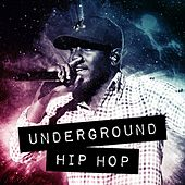 Underground Hip Hop by Various Artists