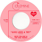 Give Love a Try / The Sole Chance by Nico Collins