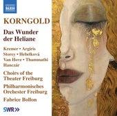 Korngold: Das Wunder der Heliane, Op. 20 von Various Artists
