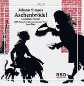 Strauss II: Aschenbrödel by Radio Symphonieorchester Wien
