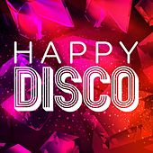 Happy Disco by Various Artists