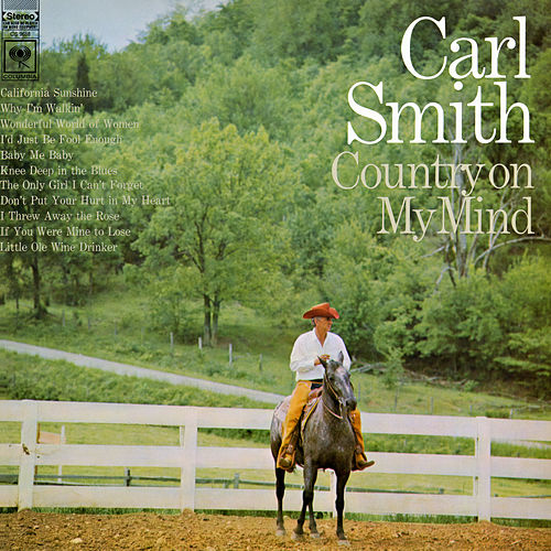 Country On My Mind by Carl Smith
