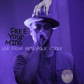 Free Your Mind (Live from Metropolis Studios) by Louis VI