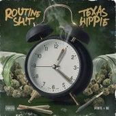 Routine Shit von Texas Hippie