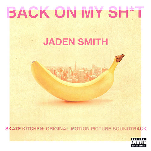 Back On My Sh*T by Jaden Smith