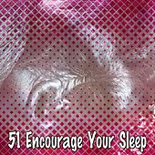 51 Encourage Your Sleep von Rockabye Lullaby