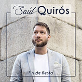 Fin De Fiesta by Saúl Quirós