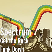 Get the Rock Funk Down de Spectrum