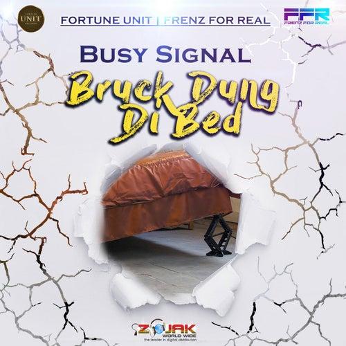 Bruk Down Di Bed - Single de Busy Signal