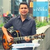 Jazzin' Bossa by Luiz Vianna