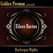 Burlesque Nights by Eileen Barton