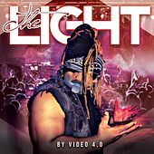 The Light by Video 4.0