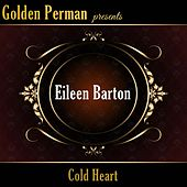Cold Heart by Eileen Barton
