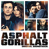 Asphaltgorillas (Original Motion Picture Soundtrack) von Various Artists