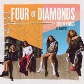 Stupid Things de Four Of Diamonds