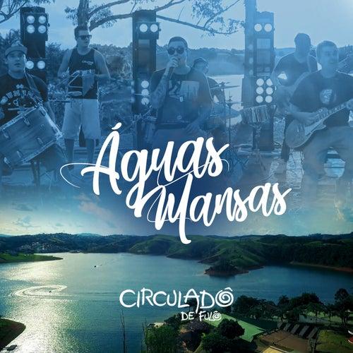 Águas Mansas by Circuladô de Fulô