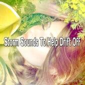 Storm Sounds To Help Drift Off de Thunderstorm Sleep