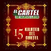 15 Kilates Del Cartel by El Cartel De Nuevo Leon