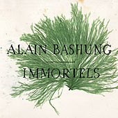 Immortels by Alain Bashung