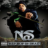Hip Hop Is Dead (Expanded Edition) by Nas