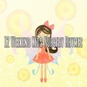 12 Weekend Kids Nursery Rhymes de Canciones Para Niños