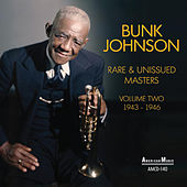 Rare and Unissued Masters 1943-46, Vol. 2 by Bunk Johnson