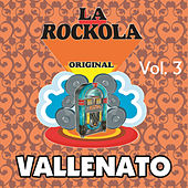 La Rockola Vallenato, Vol. 3 de Various Artists