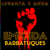 Levanta e Anda by Emicida