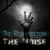 The Resurrection de The Noise