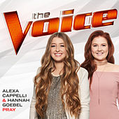Pray (The Voice Performance) von Alexa Cappelli