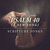 Psalm 40 (A New Song) by New Hope Oahu