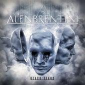 Black Tears von Alen Brentini