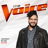 Alive (The Voice Performance) von Johnny Bliss