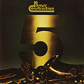 Brass Construction 5 by Brass Construction