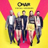 Vocal Legends von On/Air