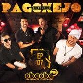 Pagonejo (EP 07) von Oba Oba Samba House