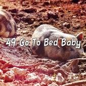 49 Go To Bed Baby de Best Relaxing SPA Music
