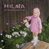 Nyt tiedän mitä rakkaus on de Hilma