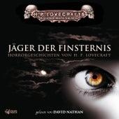 Lovecraft: Jäger der Finsternis by David Nathan