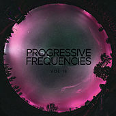 Progressive Frequencies, Vol. 19 - EP by Various Artists