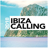 Ibiza Calling 2018 - EP by Various Artists