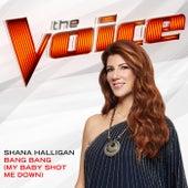 Bang Bang (My Baby Shot Me Down) (The Voice Performance) de Shana Halligan