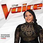 Hero (The Voice Performance) von Sharane Calister