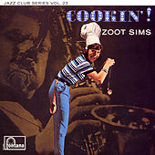 Cookin'! (Live At Ronnie Scott's Club, London / 1961) by Zoot Sims