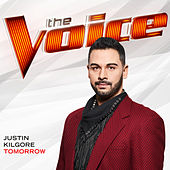 Tomorrow (The Voice Performance) by Justin Kilgore