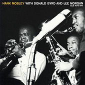 Hank Mobley With Donald Byrd And Lee Morgan by Hank Mobley