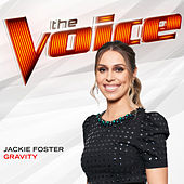 Gravity (The Voice Performance) de Jackie Foster