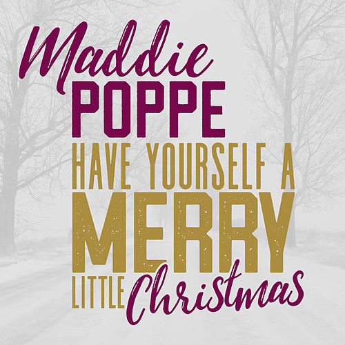 Have Yourself a Merry Little Christmas de Maddie Poppe